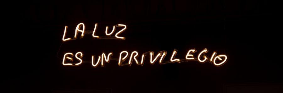 La luz es un privilegio